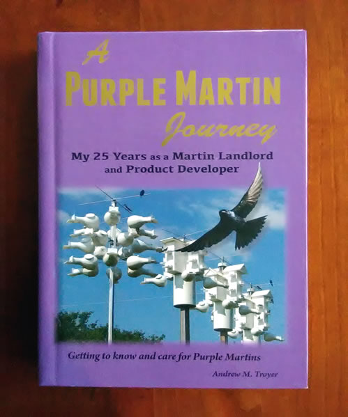 A Purple Martin Journey - Andrew Troyer