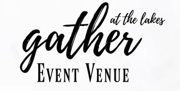 Gather at the Lakes Event Venue